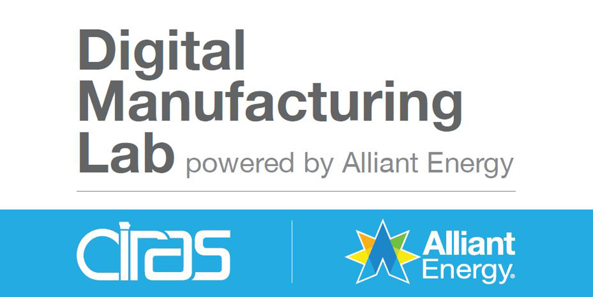Digital Manufacturing Lab powered by Alliant Energy